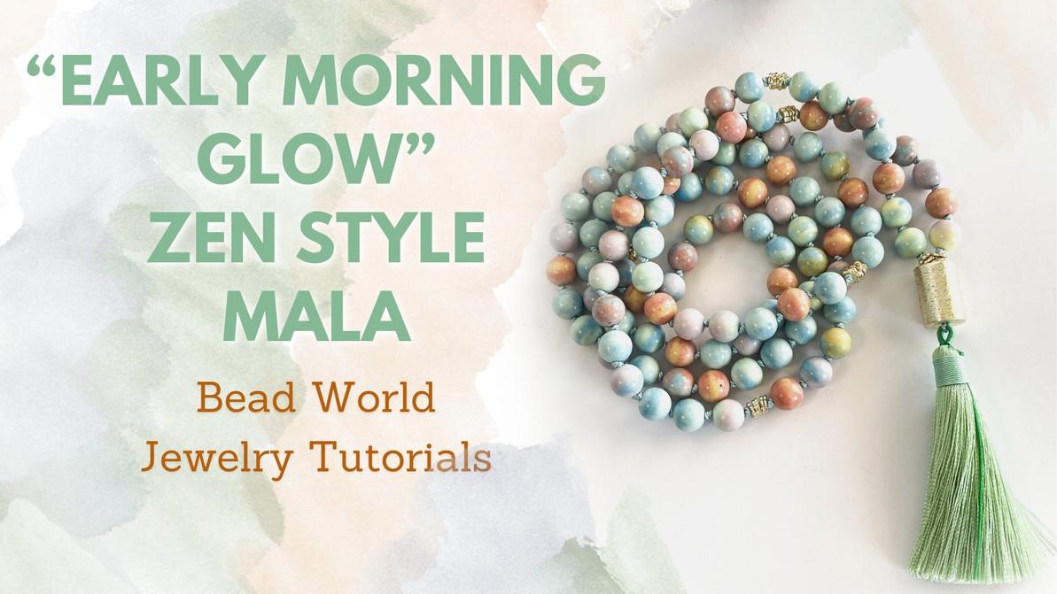 """""""Early Morning Glow"""" - Zen Style Mala"""