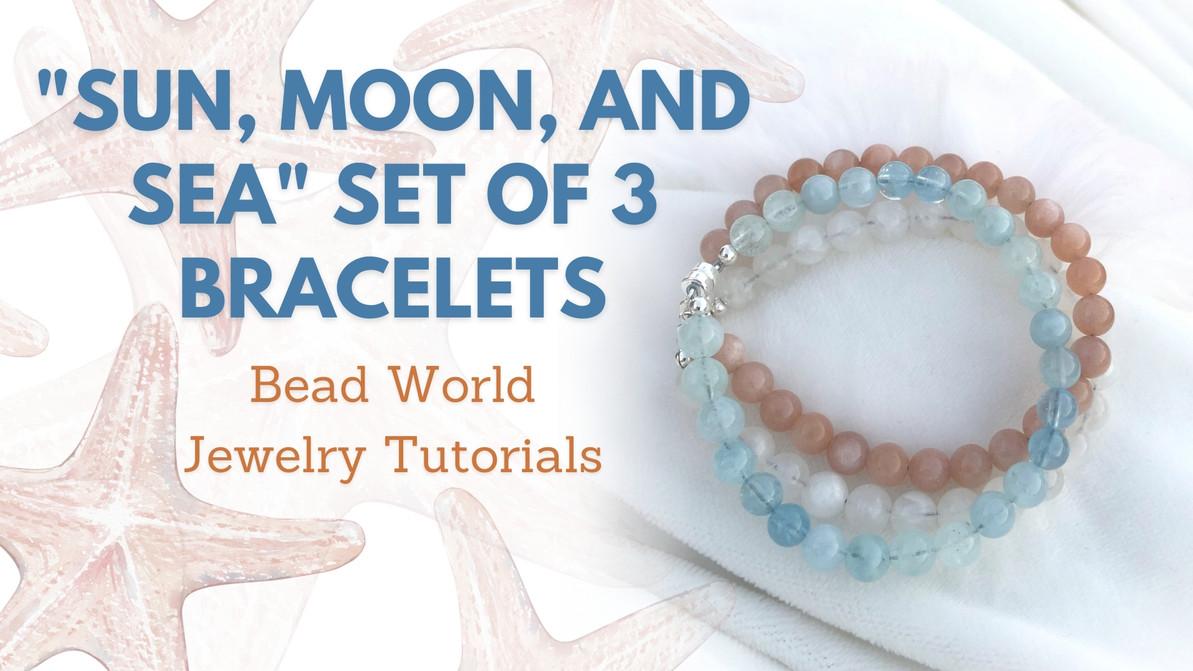 """Sun, Moon, and Sea"" Set of 3 Bracelets"