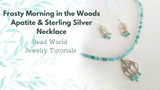 Frosty Morning in the Woods – Apatite & Sterling Silver Necklace