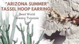 """Arizona Summer"" Tassel Hoop Earrings"