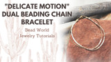 """Delicate Motion"" Dual Beading Chain Bracelet"