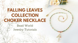 Falling Leaves Collection - Choker Necklace