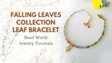 Falling Leaf Bracelet