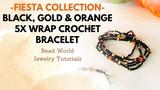 Fiesta Collection – Black, Gold & Orange 5X Wrap Crochet Bracelet