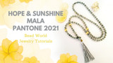 ​Hope & Sunshine Mala – Pantone 2021 Colors