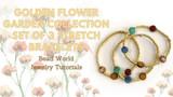 Golden Flower Garden - Set of Three Stretch Bracelets