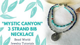 """Mystic Canyon"" - 3 Strand Bib Necklace"