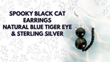 Spooky Black Cat Earrings – Natural Blue Tiger Eye & Sterling Silver