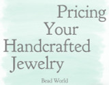 Pricing Your Handcrafted Jewelry