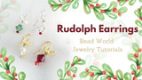 ​Rudolph Earrings