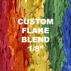 "1/32"", 1/16"", or 1/8"" Custom Blended Flake (per lb.)  SHIPS FROM TORGINOL IN 2-6 WEEKS"