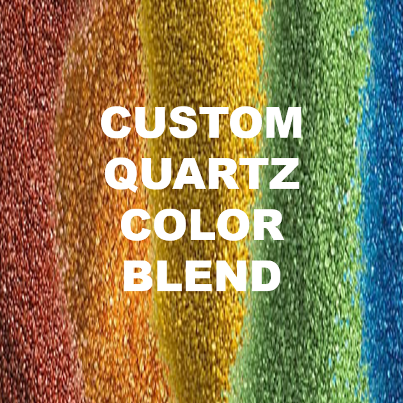 Custom Blended Quartz - 50 lb. bag  SHIPS FROM TORGINOL