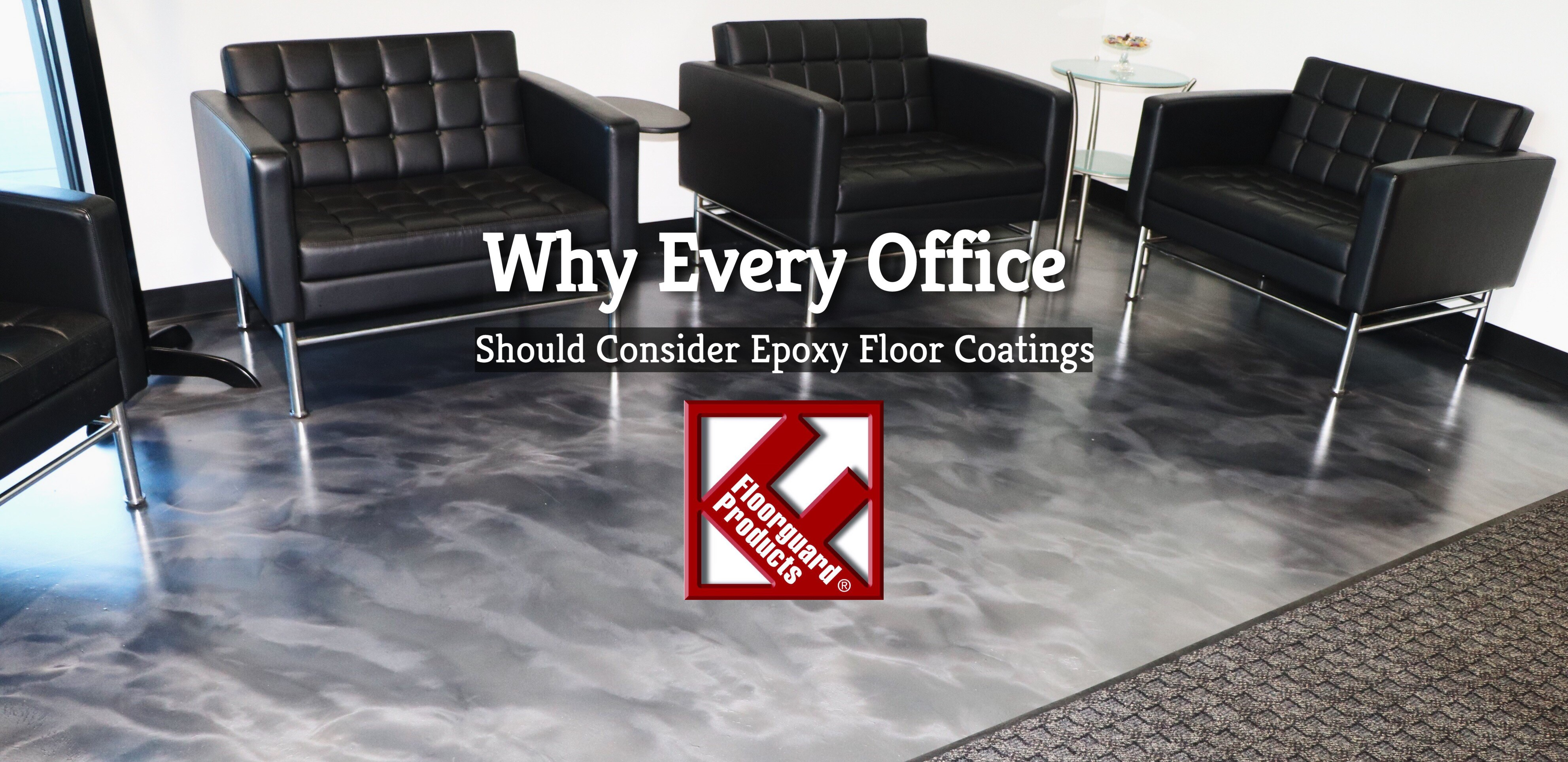 Why Every Office Should Consider Epoxy Floor Coatings - Floorguard
