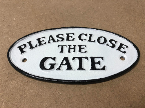 Cast Iron Please Close The Gate Sign