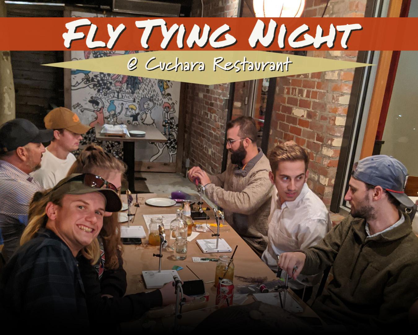Fly Tying Night at Cuchara Restaurant