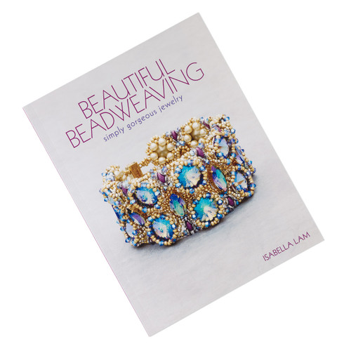 Beautiful Beadweaving: Simply Gorgeous Jewelry by Isabella Lam