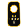 """A Black based bib with """"YAY TIGERS"""" on it along with the club logo below it. This bib also has yellow piping around the outside."""
