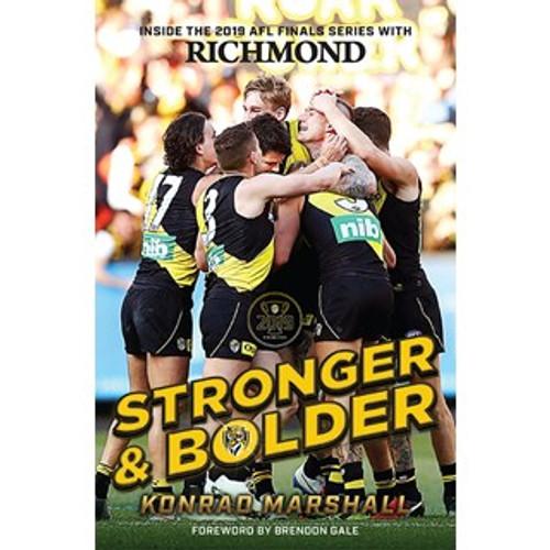Richmond Tigers - 2019 Book: Stronger & Bolder by Konrad Marshall