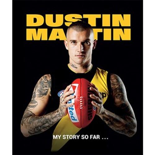 Richmond Tigers - 2019 Book: Dustin Martin, My Story So Far