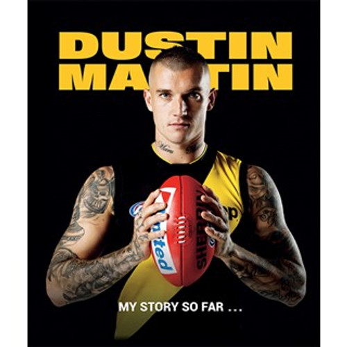 Richmond Tigers - 2019 Book: Dustin Martin, My Story So Far