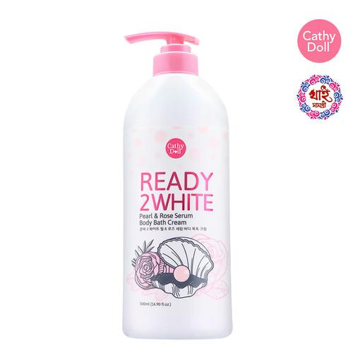 CATHY DOLL READY 2 WHITE PEARL & ROSE SERUM BODY BATH CREAM 500ML