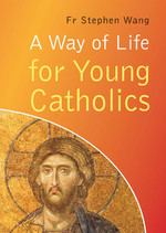 A Way of Life for Young Catholics - Booklet