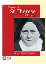The Message of St. Therese of Lisieux - Booklet