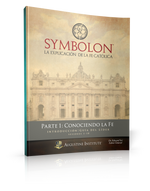 Symbolon: La Explicación de la Fe Católica - Parte 1 - Guía para el Líder