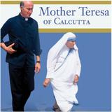 Mother Teresa of Calcutta Audiobook