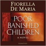 Poor Banished Children Audiobook