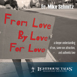 From Love, By Love, For Love (CD)