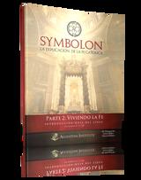 Symbolon: La Explicación de la Fe Católica - Parte 2 - Guía para el Líder