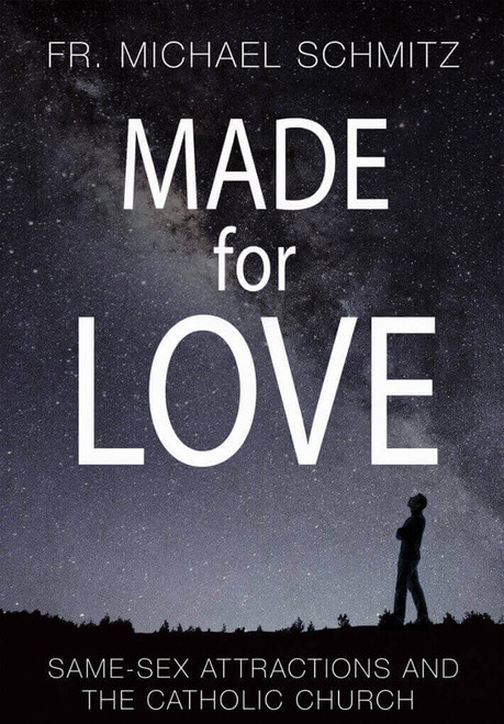 Made for Love: Same-Sex Attractions and the Catholic Church