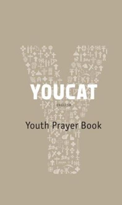 YOUCAT: The Youth Prayerbook