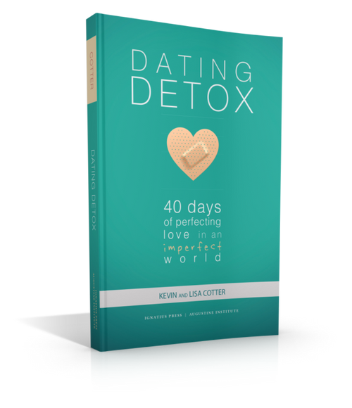 Dating Detox: 40 Days of Perfecting Love in an Imperfect World (Paperback)