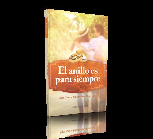 El Anillo es Para Siempre (Paperback)