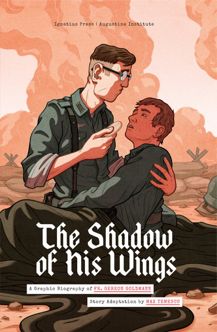 The Shadow of His Wings: A Graphic Biography