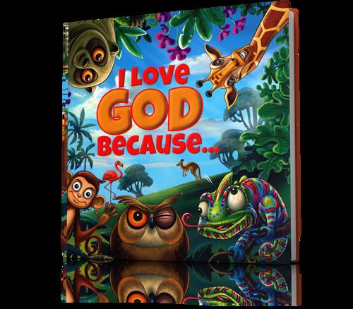 I Love God Because