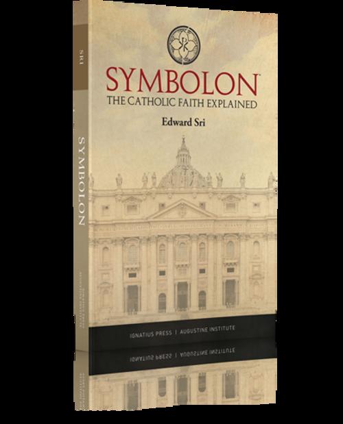 Symbolon: The Catholic Faith Explained (Paperback)