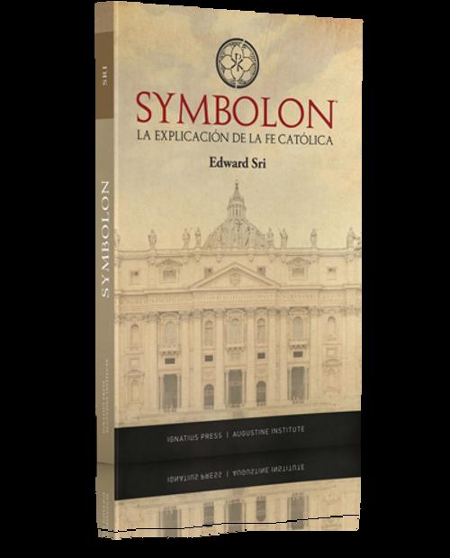Symbolon: La explicación de la fe católica (Paperback)