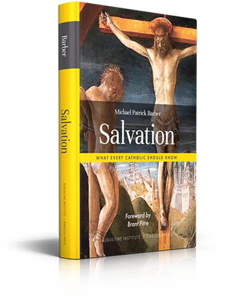 Salvation: What Every Catholic Should Know - Hardcover
