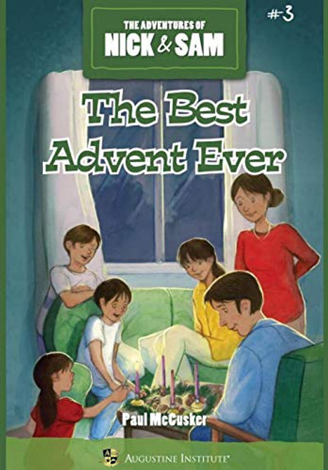 The Best Advent Ever: The Adventures of Nick & Sam