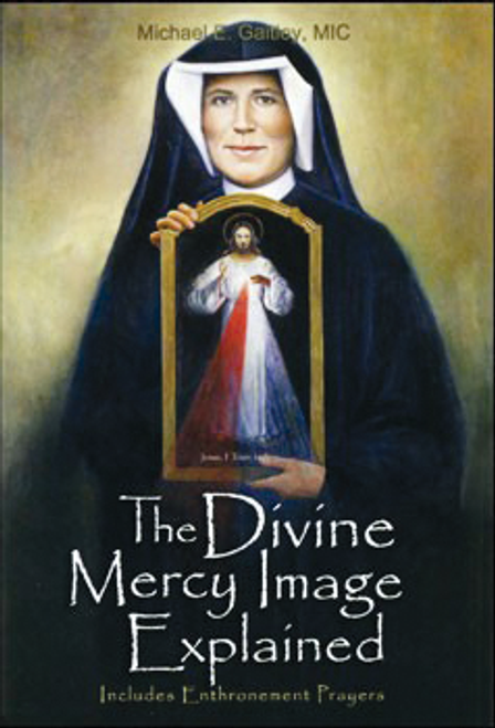 The Divine Mercy Image Explained - Booklet