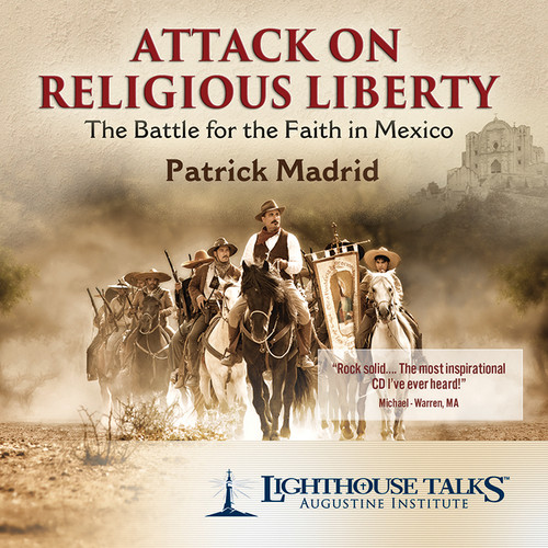 Attack on Religious Liberty: Battle for the Faith in Mexico (CD)