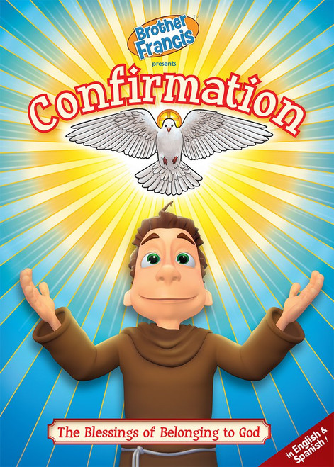 Brother Francis: Confirmation