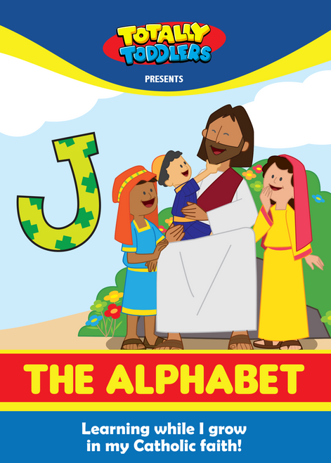Totally Toddlers: The Alphabet