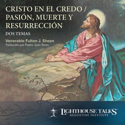 Cristo en el Credo y Pasion (MP3)