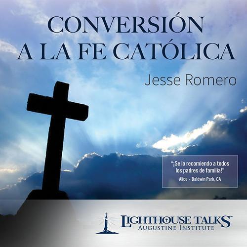 Conversión A La Fe Católica - (MP3)