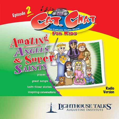 Amazing Angels & Super Saints - Episode 2 (MP3)