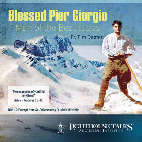 Blessed Pier Giorgio Frassati - Man of the Beatitudes (MP3)